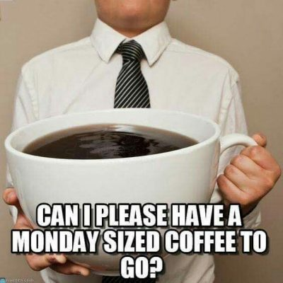 Humorous Monday Coffee Meme
