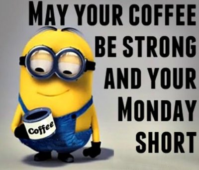 Minions Monday Coffee Meme