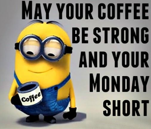 90+ Funny Monday Coffee Meme & Images to Make You Laugh #mayYourCoffeeBeStrongQuote
