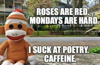Monday Coffee Meme Poems