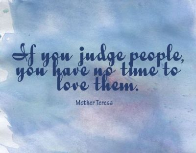 Quotes About Loving & Stop Judging