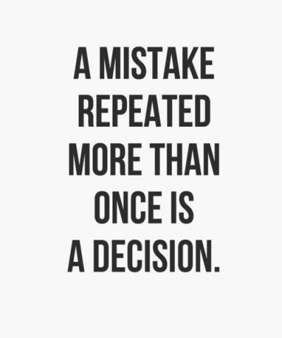 Repeated Mistakes Quotes
