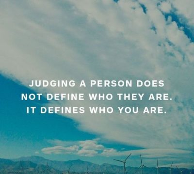 Stop Judging People Quotes