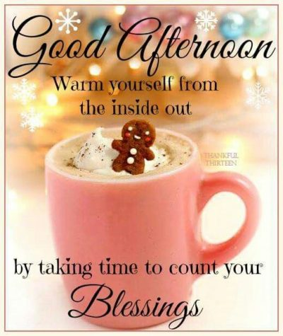 Blessed Good Afternoon Quotes
