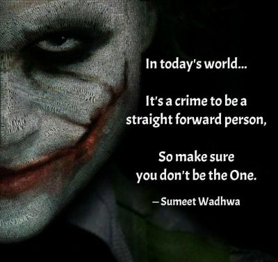 It Is Crime To Be Straight Forward