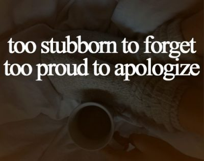 Attitude Quotes About Being Stubborn