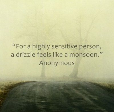 Being Sensitive Sayings