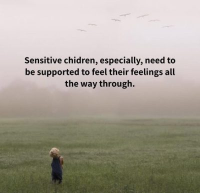 Sensitive Children Quotes