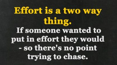 Effort Is A Two Way Thing