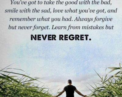 I Have No Regret Quotes