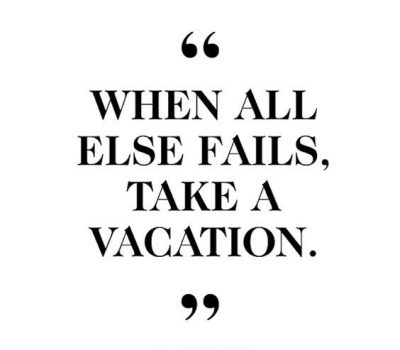 Images For Vacation Quotes
