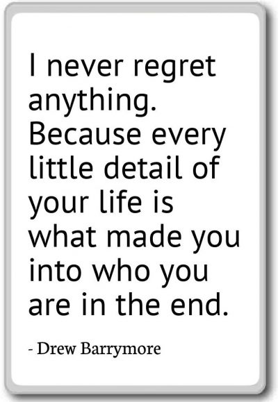 Life Is Short So Never Regret It