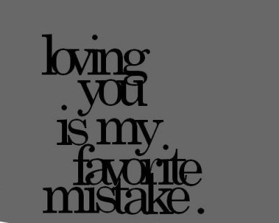 Mistake Quotes About Love