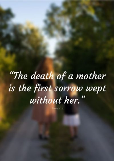Mother's Death Quotes