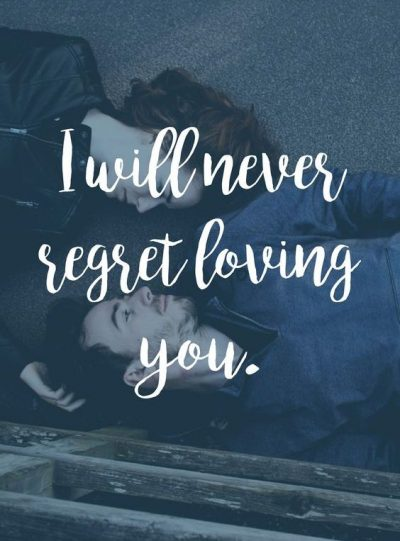 Never Regret Quotes For Her