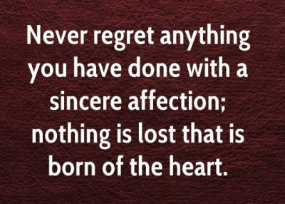 Never Regret The Choices You Made