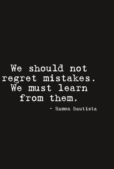 Quotes On Mistake And Regrets