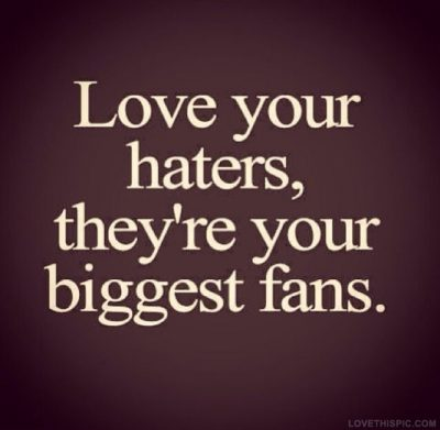 Love Haters Quotes with Images
