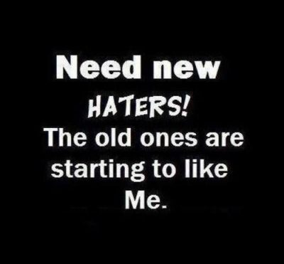 Need New Haters Pics