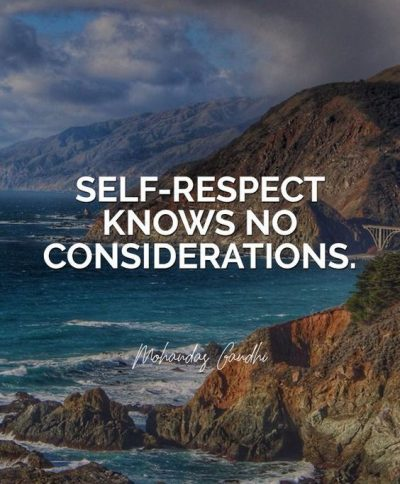 Self Respect Picture Quotes