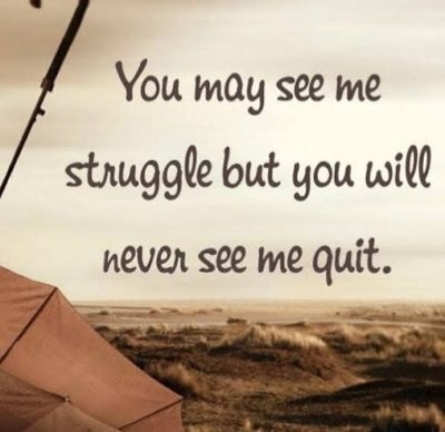 Best Life Struggle Quotes