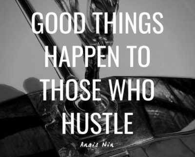 Hustle Sayings