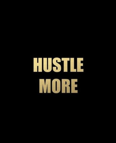 Hustle Wallpapers