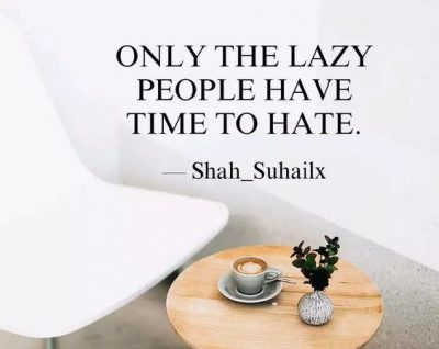 I Hate Lazy People