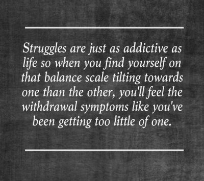 Overcoming Life's Struggle Quotes