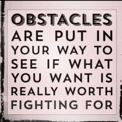 Overcoming Obstacles In Life Quote