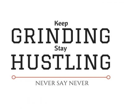 Quotes About Grinding And Hustling