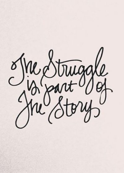 Short Quotes On Life Struggle