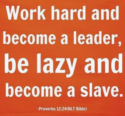 Success Is Not For The Lazy People