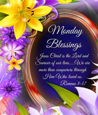 Beautiful Monday Blessings