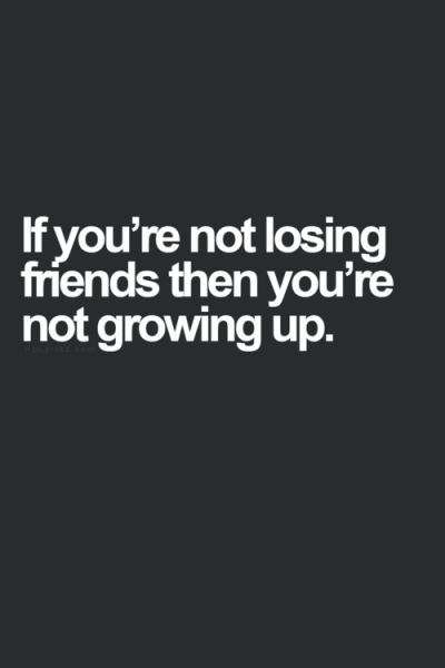 Funny Quotes about losing Friends