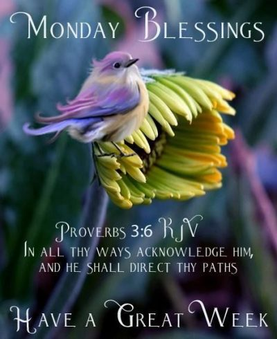 Monday Blessing For Facebook