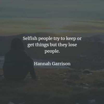 Selfish Quotes