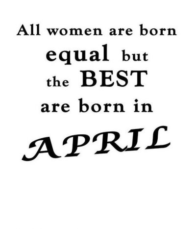 April Birthday Month Quotes