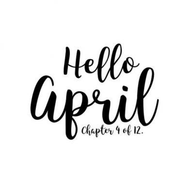 Hello April Sayings