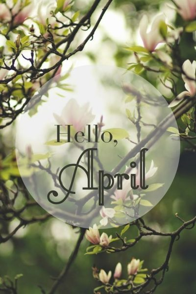 Hello April Wishes Quotes