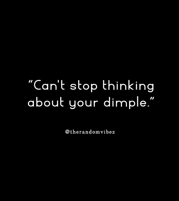 60 Dimples Quotes Sayings Captions For That Cute Smile