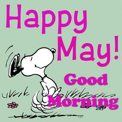Happy May Snoopy Picture Quotes