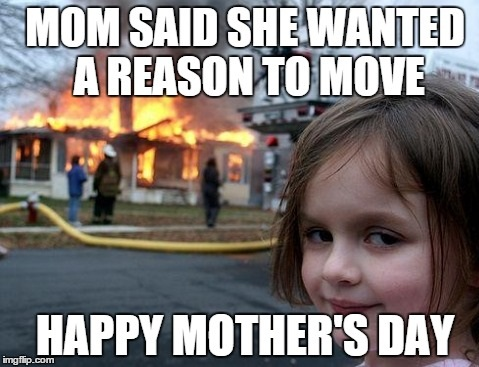 40 Funny Mother S Day Memes Jokes And One Liners For 2020