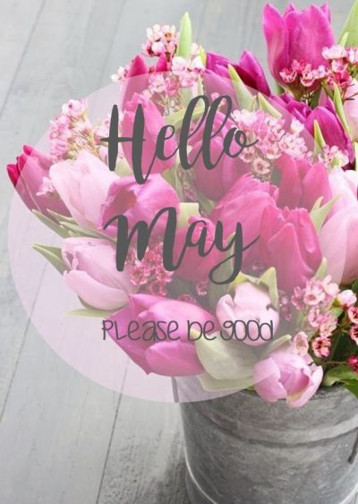 Hello May Wishes Quotes