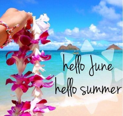 Hello June Hello Summer