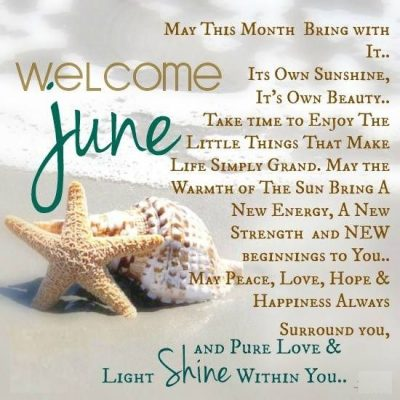 Welcome June Sayings