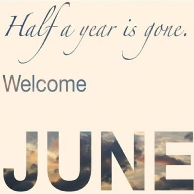 Welcome June Wishes Quotes