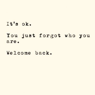 Welcome Back Quotes