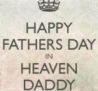 Happy Father's Day in Heaven Wishes