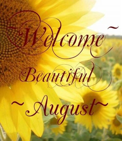 Welcome August Background Pic